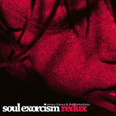 Soul Exorcism Redux von James Chance And The Contortions