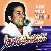 Janasheen vol 5 von Rahat Nusrat Fateh Ali Khan