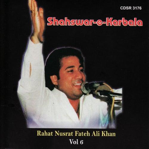 Shahswar E Karbala Vol 6 by Rahat Nusrat Fateh Ali Khan