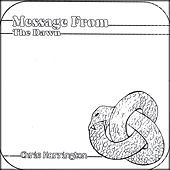 Message From The Dawn - EP by Chris Harrington