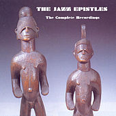 The Complete Recordings by The Jazz Epistles