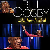 Far From Finished de Bill Cosby