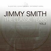 The Classic Years, Vol. 2 von Jimmy Smith