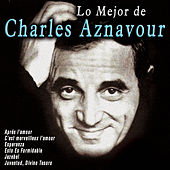 Lo Mejor de Charles Aznavour by Charles Aznavour