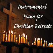 Instrumental Piano for Christian Retreats by The O'Neill Brothers Group
