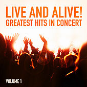 Live and Alive!: Greatest Hits in Concert de Various Artists