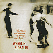 Wheelin' & Dealin' (Remastered) by Frank Wess