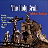 The Holy Grail & Knights Templars von Various Artists
