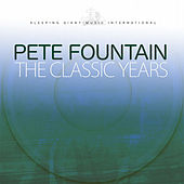 The Classic Years by Pete Fountain