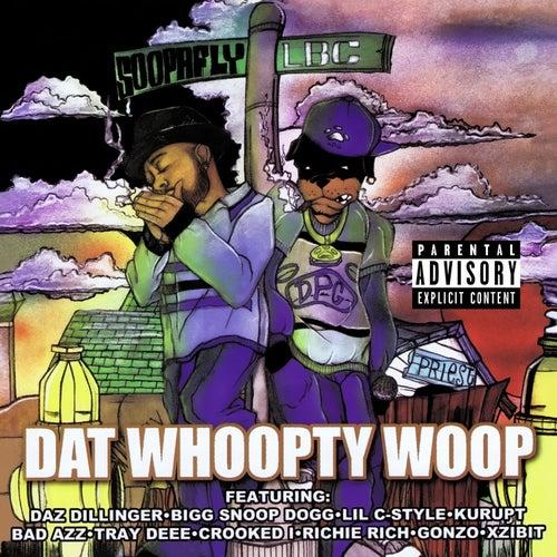 Dat Whoopty Woop (Digitally Remastered) by Soopafly