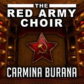 Carmina Burana by The Red Army Choir and Band