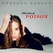 Little Drop Of Poison by Rebekka Bakken