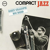 Compact Jazz: Dizzy Gillespie Big Band de Dizzy Gillespie