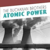 Atomic Power de The Buchanan Brothers