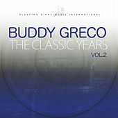 The Classic Years, Vol. 2 by Buddy Greco