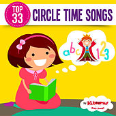 Top 33 Circle Time Songs by The Kiboomers