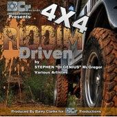 4x4 Riddim Driven by Stephen