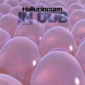 In Dub by Hallucinogen