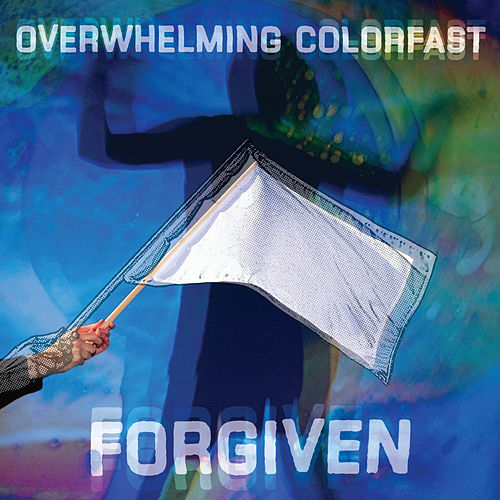Forgiven by Overwhelming Colorfast