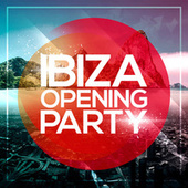 Ibiza Opening Party 2014 by Various Artists