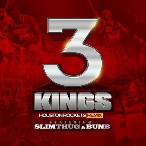 3 Kings (Houston Rockets Remix) - Single by Slim Thug