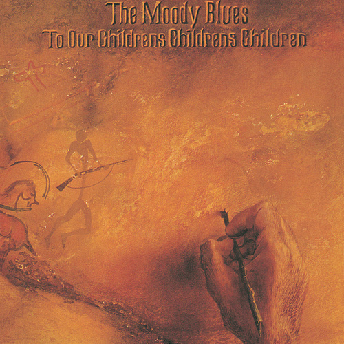To Our Children's Children's Children by The Moody Blues