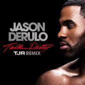 Talk Dirty [feat. 2 Chainz] (TJR Remix) by Jason Derulo