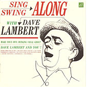 Sing & Swing Along with Dave Lambert / Jon Hendricks Evolution of the Blues Song by Various Artists