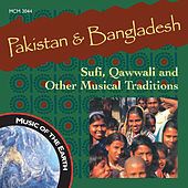 Pakistan & Bangladesh: Sufi, Qawwali and Other Musical Traditions von Various Artists