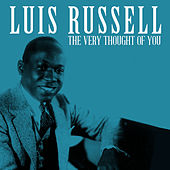 The Very Thought of You by Luis Russell