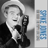 Our Hour (The Puppy Love Song) de Spike Jones