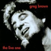 The Live One by Greg Brown