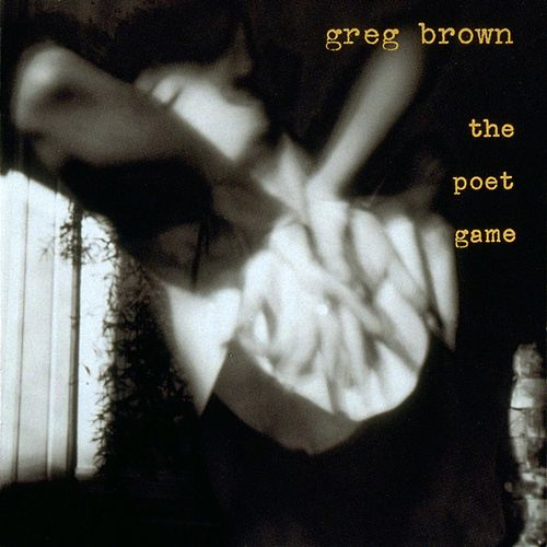 The Poet Game by Greg Brown