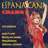 Espana Cani: The Remixes de Charo