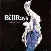Grand Fury by The Bellrays
