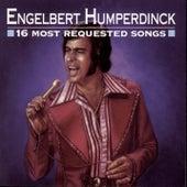 16 Most Requested Songs by Engelbert Humperdinck