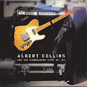 Live '92 - '93 by Albert Collins