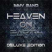 Heaven On Earth (Deluxe Edition) von IMMV Band