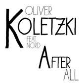 After All Remixed by Oliver Koletzki
