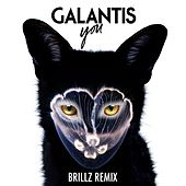 You (Brillz Remix) von Galantis