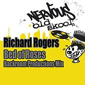 Bed Of Roses - Backroom Productions Mix by Richard Rogers