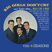 Big Girls Don't Cry and 12 Other Hits de The Four Seasons