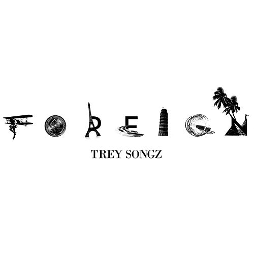 Foreign by Trey Songz