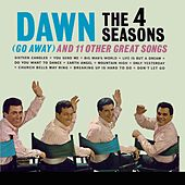 Dawn [Go Away] and 11 Other Hits by Frankie Valli & The Four Seasons