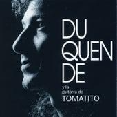 Y la Guitarra de Tomatito by Duquende