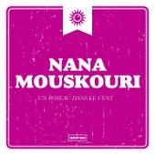 Un roseau dans le vent von Nana Mouskouri