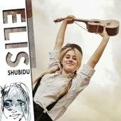 Shubidu by Elis
