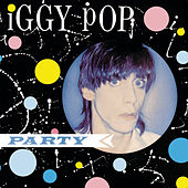 Party by Iggy Pop