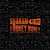 My Way Remixes (feat. Honey Honey) von Sharam