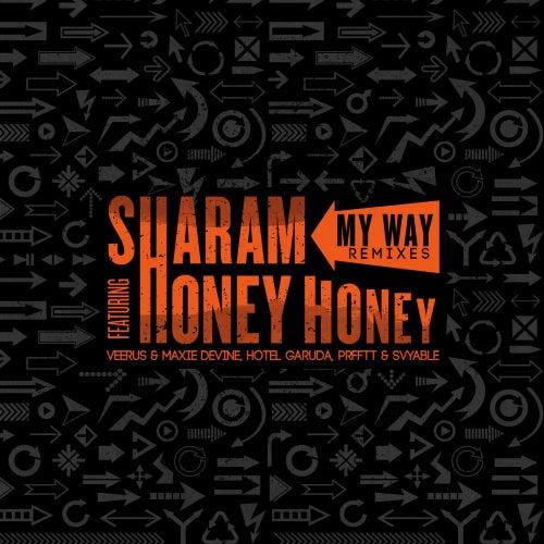 My Way Remixes (feat. Honey Honey) by Sharam
